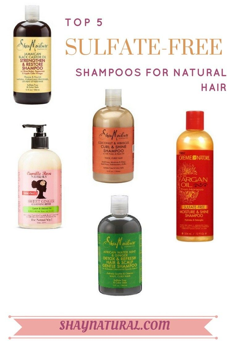 Top 5 Sulfate Free Clarifying Shampoos For Natural Hair Shaynatural Natural Hair Shampoo Natural Hair Styles Sulfate Free Clarifying Shampoo