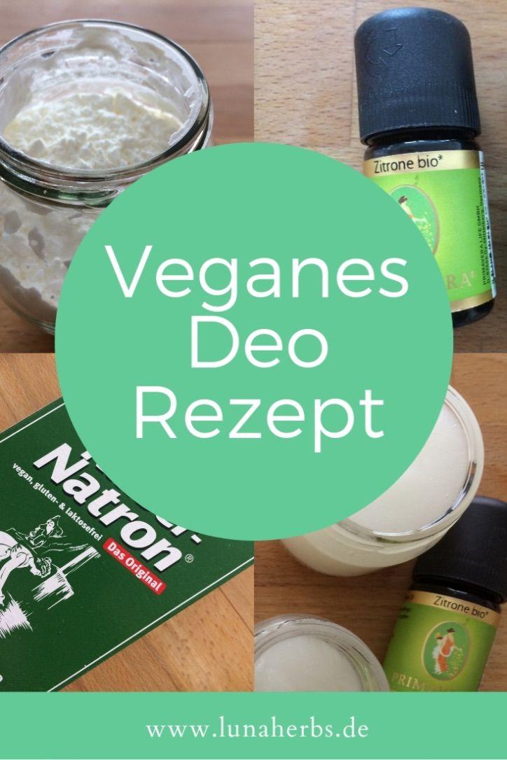 Veganes Deo Selber Machen Mit Nur 4 Zutaten Deo Selber Machen Seife Selber Machen Rezept Naturkosmetik Selber Machen
