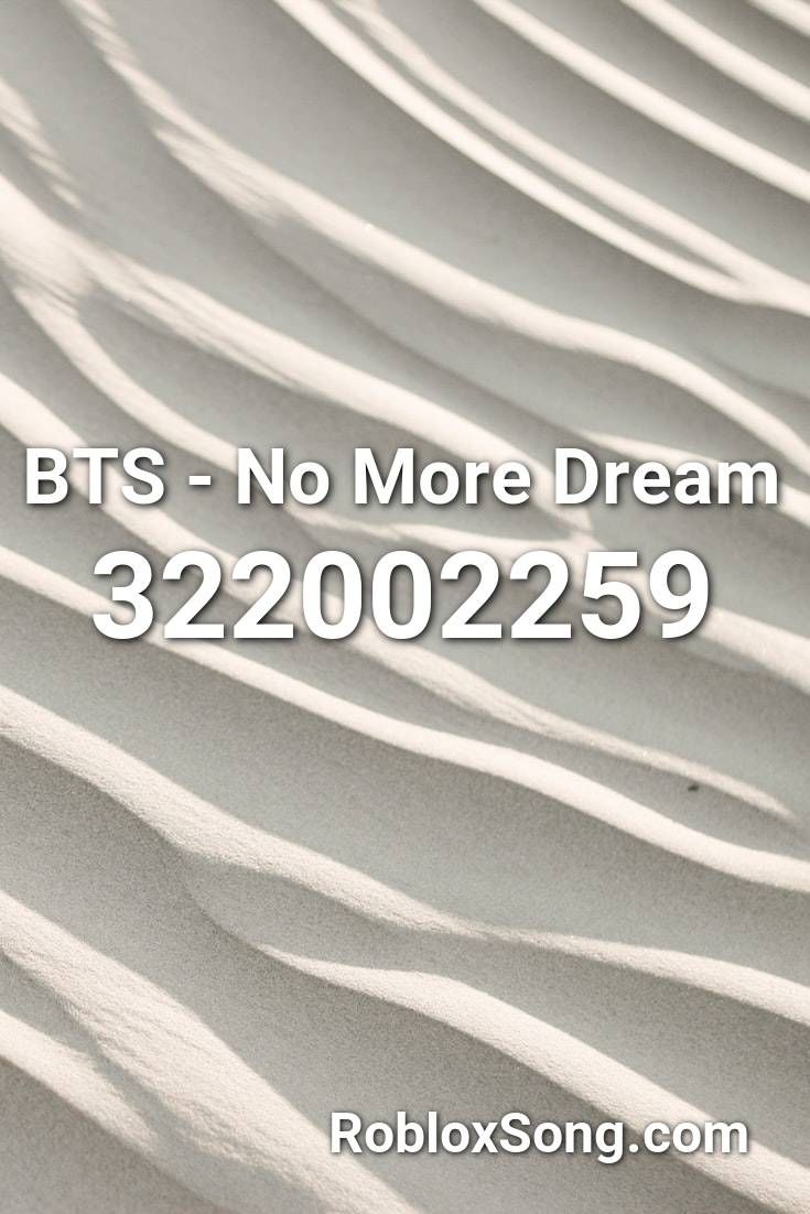 Bts Song Ids For Roblox Youtube Bts No More Dream Roblox Id Roblox Music Codes In 2020 Roblox Songs Coding
