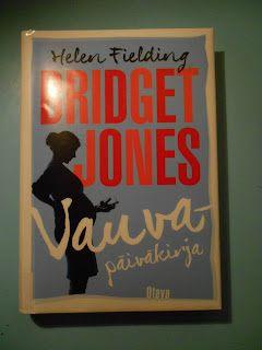 Helen Fielding: Bridget Jonesin vauvapäiväkirja   237 s., Otava 2016   alkup. Bridget Jones´s Baby, 2016   suom. Annika Eräpuro      Kun...