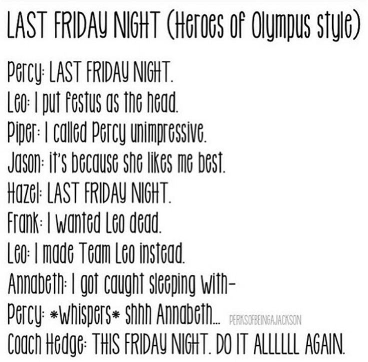 Last Friday Night (Heroes of Olympus Style.) Haha, love it.