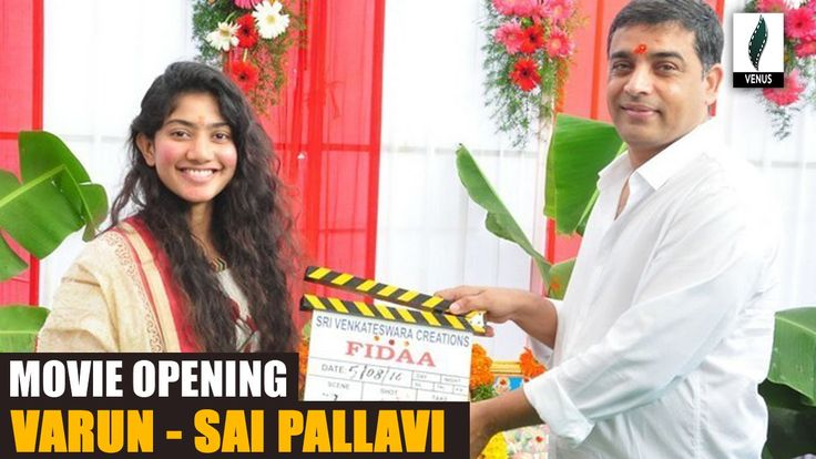 Fidaa Movie Opening || Varun Tej, Sai Pallavi, Sekh - Venusfilmnagar