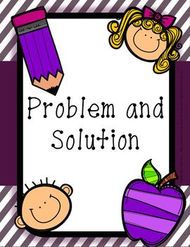 Problem and Solution   This product includes: Common Core Standards Problem and Solution Posters 5 Stories- each with 3 different types of response options A list of problem and solution read alouds Discussion questions for the read aloud 3 worksheets for read alouds 2 cut and paste activities 2 worksheets for finding the solution 2 worksheets for finding the problem Answer keys for all of the worksheets