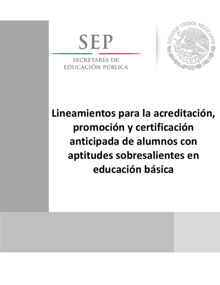 Lineamientos*para*la*acreditación, promoción y certificación anticipada de alumnos con aptitudes sobresalientes en educación básica