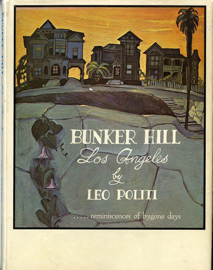 """Bunker Hill, Los Angeles"" by Leo Politi"