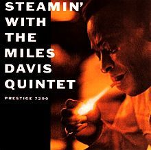 #16 Steamin' with The Miles Davis Quintet - Released: 1961 Recorded: May 11, 1956 – October 26, 1956 Label: Prestige Format: LP...