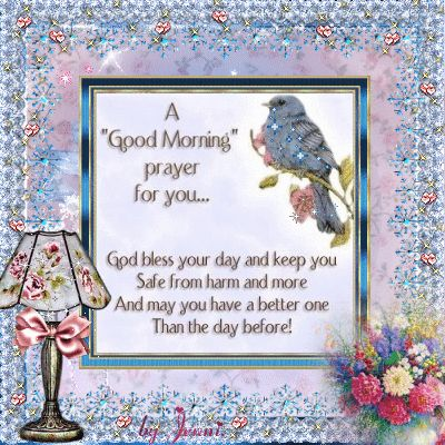 A Good Morning Prayer for You... quote flowers birds prayer friend good morning greeting graphic morning quote