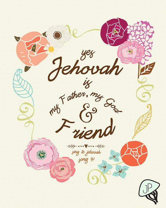 Jehovah is My Friend Art Print . Based on by JellyfishPrintables