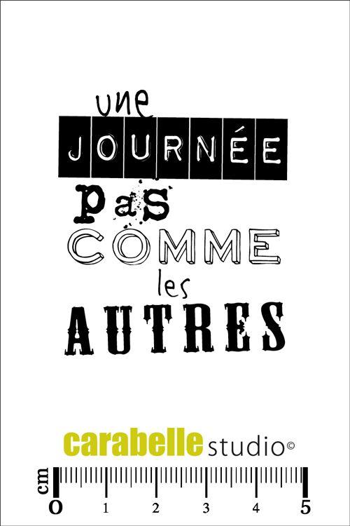 """Tampon Carabelle """"Une journée pas comme les autres"""" - Art Stamp - 4,50 €"""