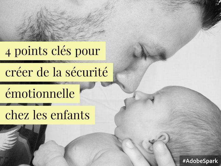 4 points clés pour créer de la sécurité émotionnelle et de la connexion qui soutiennent l'élan de vie des enfants. Parce que l'amour réel et inconditionnel est le plus grand besoin humain