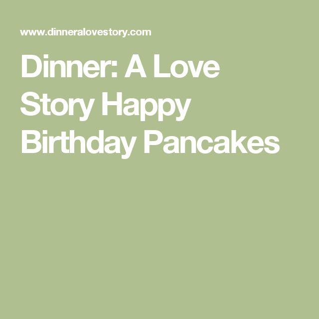 1000+ Ideas About Birthday Pancakes On Pinterest