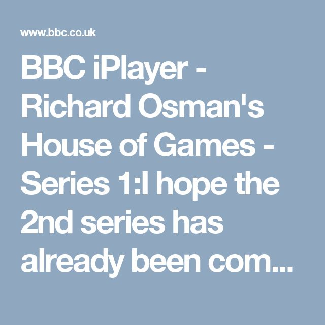 BBC iPlayer - Richard Osman's House of Games - Series 1:I hope the 2nd series has already been commisioned - this is such fun and good telly viewing. Love Richard Osman