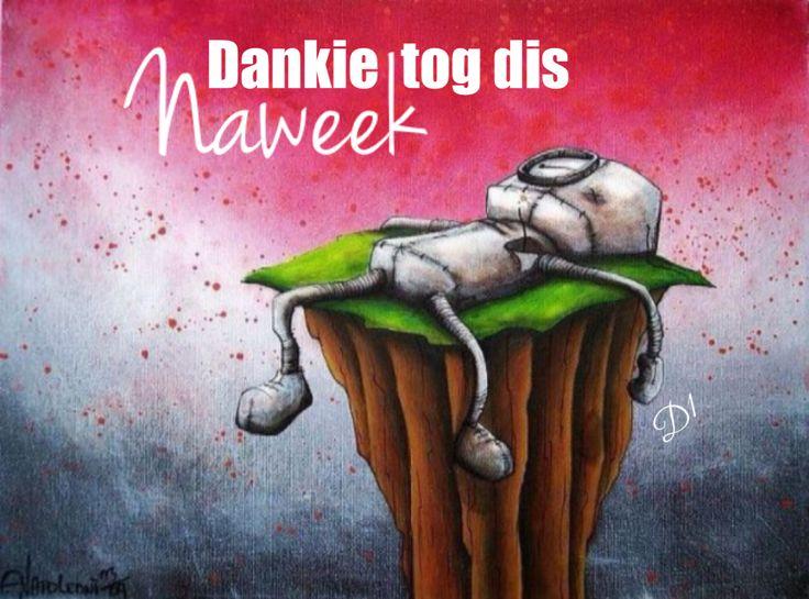 Dankie tog dis naweek