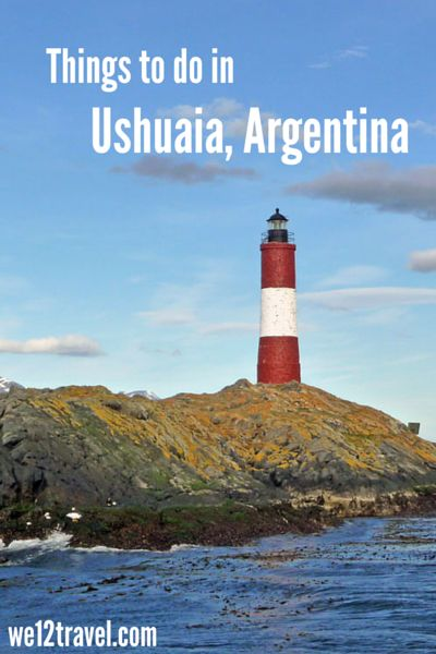 Things to do in Ushuaia, Argentina, the southernmost city in the world, also…