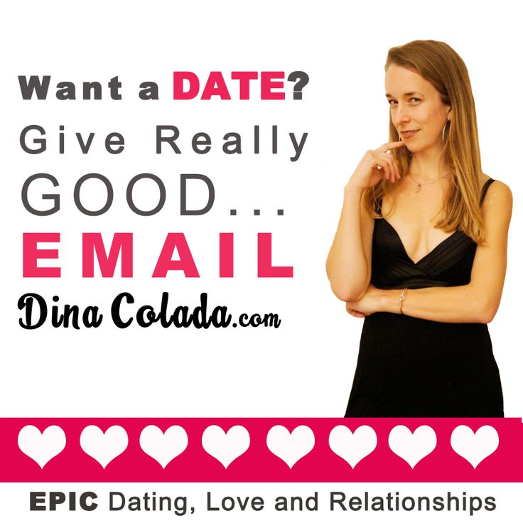 dating advice email There are endless questions that can spin around your head before, during and after a date, which is why we've compiled a list of some top dating tips for men, to help make sure your date is an ultimate success.