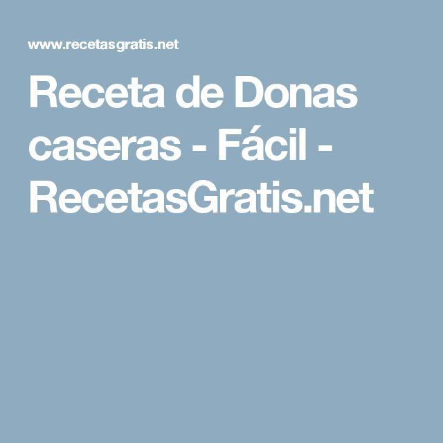 Receta de Donas caseras - Fácil - RecetasGratis.net