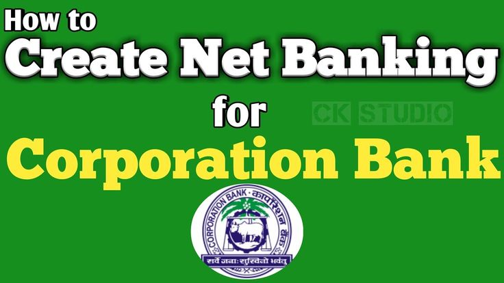 corporation bank internet banking first time login (updated) | CK STUDIO