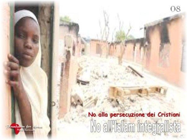 """Campagne Informative e di Sensibilizzazione """"No alle persecuzioni dei Cristiani e No all'Islam Integralista"""" - https://www.facebook.com/Foundation4Africa/photos/a.655838154488546.1073741830.655775184494843/838516042887422/?type=3&theater"""