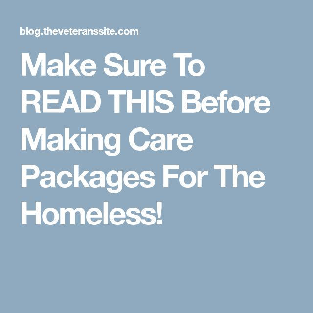 Make Sure To READ THIS Before Making Care Packages For The Homeless!