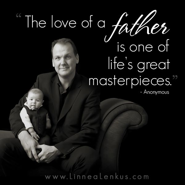 Inspirational Quote A Fathers Love