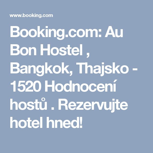 Booking.com: Au Bon Hostel , Bangkok, Thajsko - 1520 Hodnocení hostů . Rezervujte hotel hned!