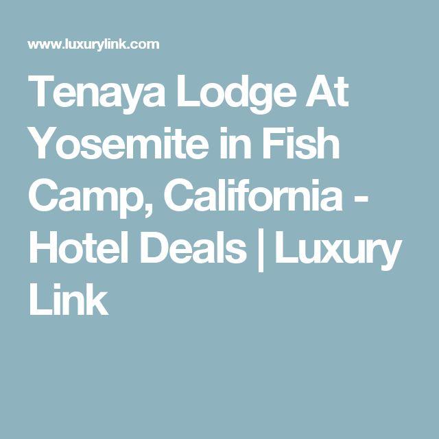Tenaya Lodge At Yosemite in Fish Camp, California - Hotel Deals | Luxury Link