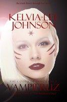 Vampieruz, an ebook by Kelvia-Lee Johnson at Smashwords