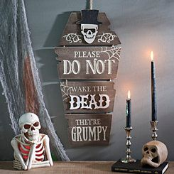 Do Not Raise The Dead Coffin Wall Hanger