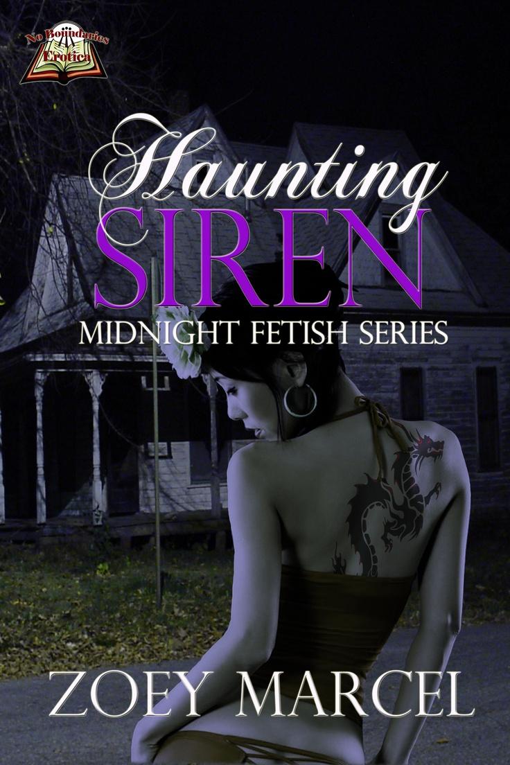 Haunting Siren (Midnight Fetish 1) - MF Paranormal/erotic romance