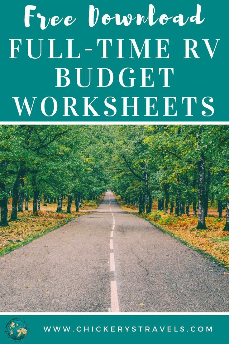 Download Free Full Time Rv Budget Worksheets Designed To Help You Establish The Best Plan To Fulfill Your Wanderlus Budgeting Worksheets Full Time Rv Rv Budget