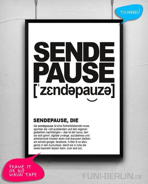 """""""SENDEPAUSE, DIE.""""   typo poster   size L von FUNI BERLIN auf DaWanda.com"""