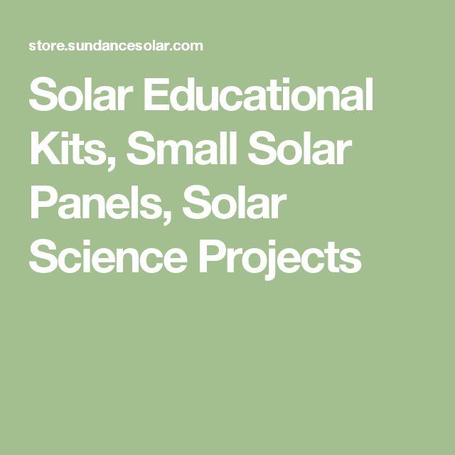 Solar Educational Kits, Small Solar Panels, Solar Science Projects