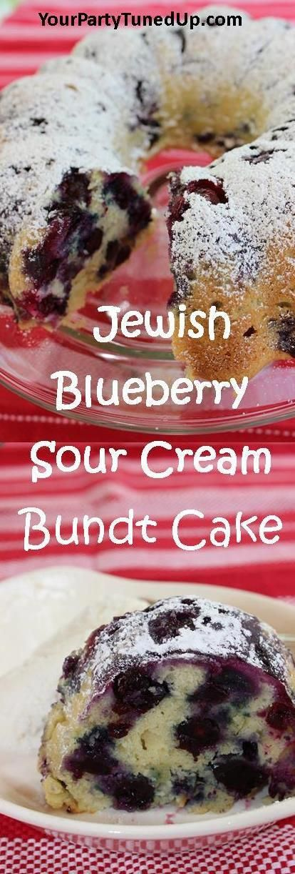 JEWISH BLUEBERRY SOUR CREAM BUNDT CAKE.  This cake is so moist and packed with f…