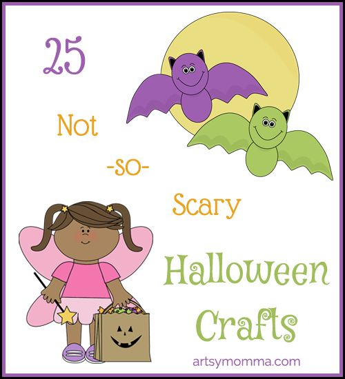 25 Not so Scary Halloween Crafts for Kids
