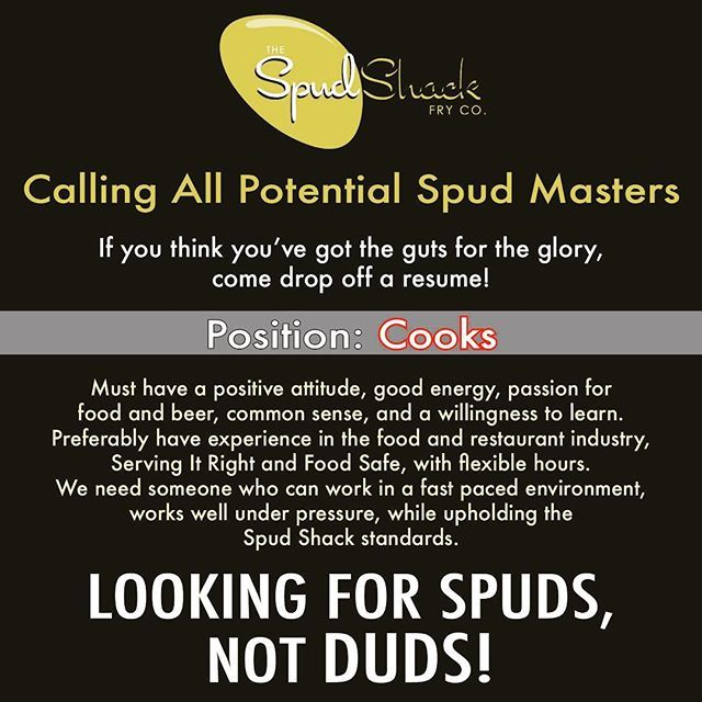 Calling All Potential Spud Masters Were Hiring Position Cooks If You Think Youve Got The Guts For The Glory Com Positivity Thinking Of You Master