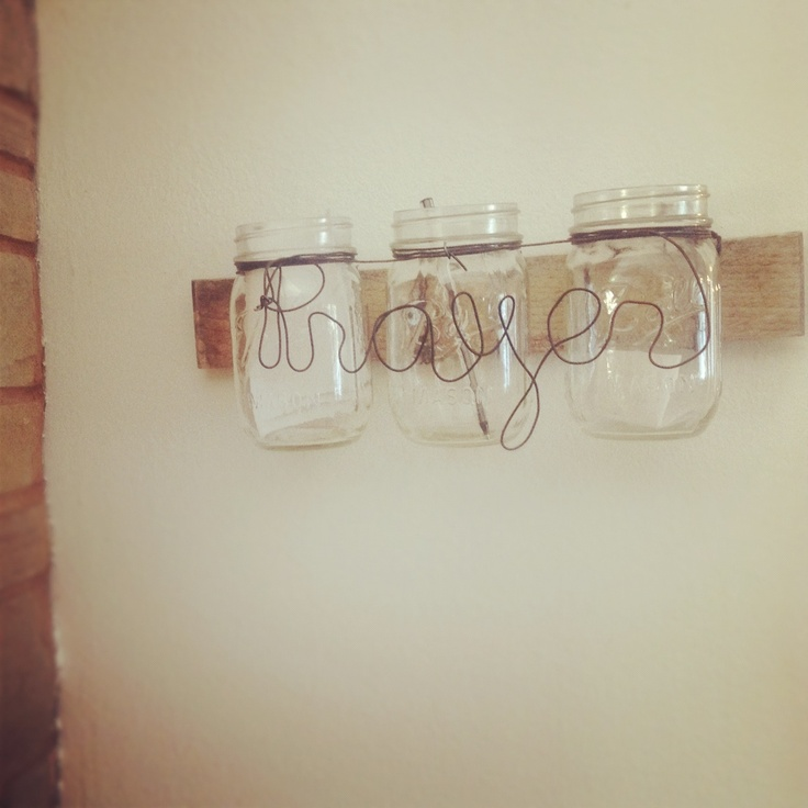 Prayer jar made from wire, wood board, and mason jars. Pretty easy to make, and fun!