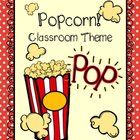 This 35 page classroom theme will welcome your students with the anticipation of that coveted class popcorn party!  This set includes: •1 Page of M...