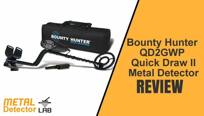 Bounty Hunter QD2GWP Quick Draw II Metal Detector Review – Perfect for Beginners