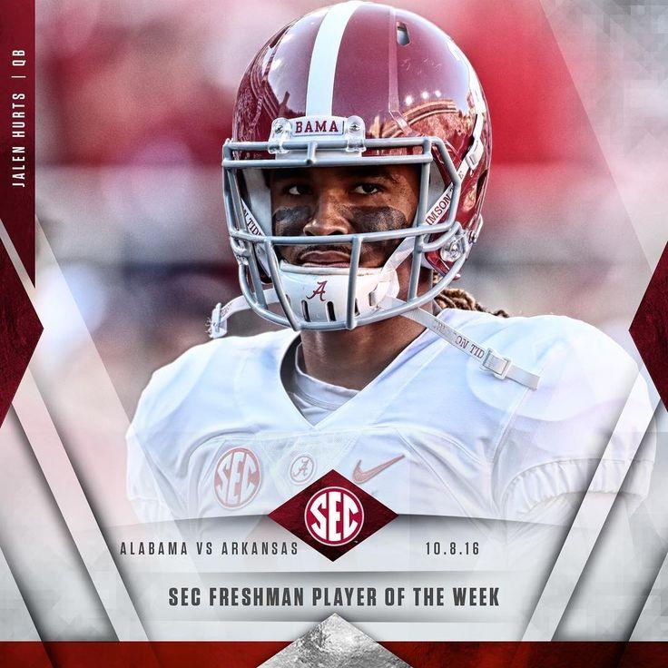 Jalen Hurts named @SEC Freshman Player of the Week. #Alabama #RollTide #Bama #BuiltByBama #RTR #CrimsonTide #RammerJammer