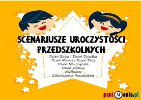 Scenariusze uroczystości przedszkolnych - Pani Monia