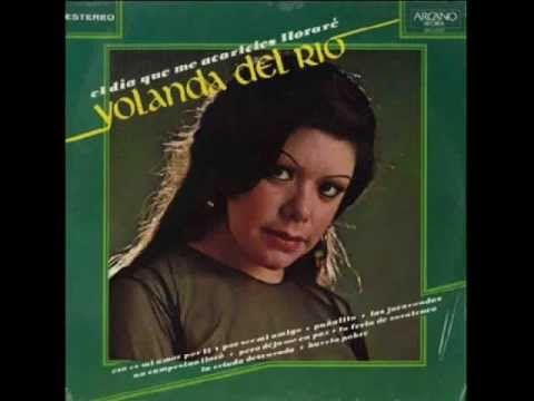 Yolanda Del Rio - Un Campesino Lloro