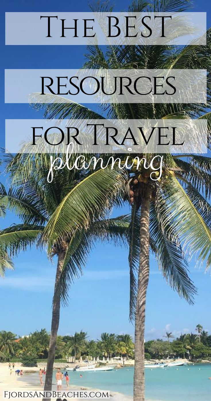 The best travel planning resources. Resources for trip planning. Travel planning websites.