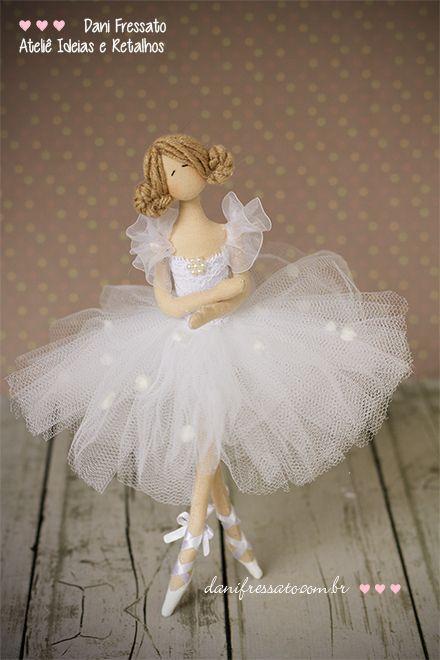Bailarina Artesanal - Ideias e Retalhos por Dani Fressato