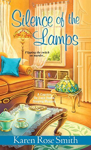 Silence of the Lamps (A Caprice De Luca Mystery Book 5) by Karen Rose Smith 4-26-16