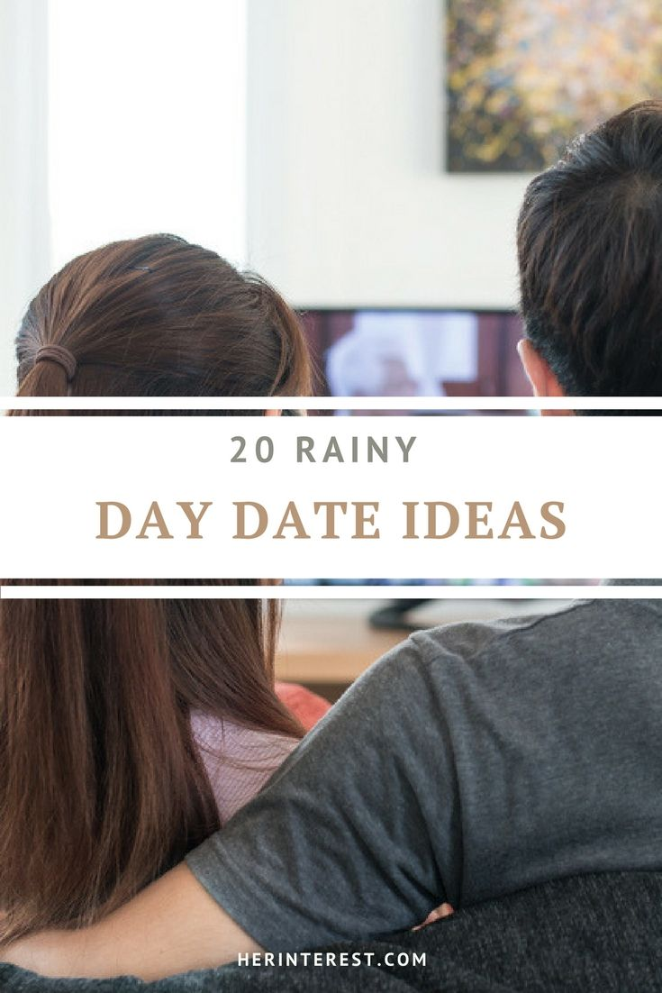 Check out these five rainy day date ideas from dating experts