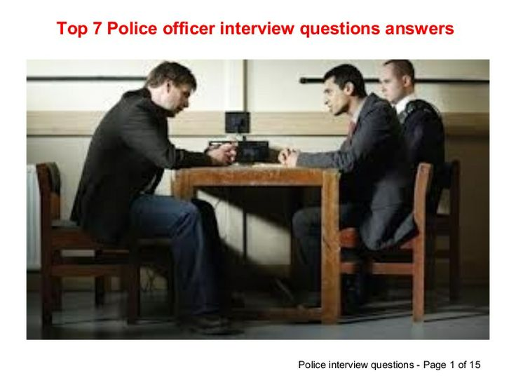 Top 7 police officer interview questions answers