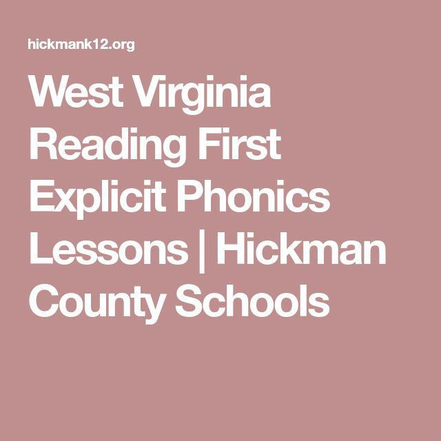West Virginia Reading First Explicit Phonics Lessons | Hickman County Schools