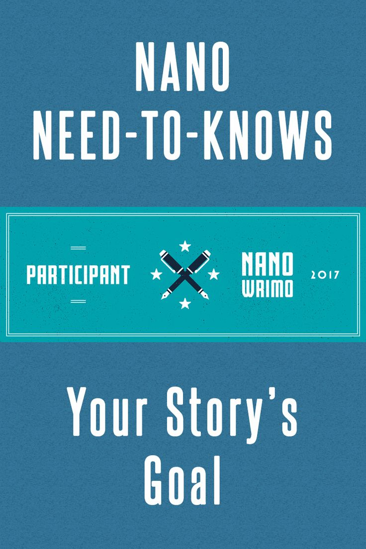 Why is a goal important to your story? #NaNoWriMo #writing