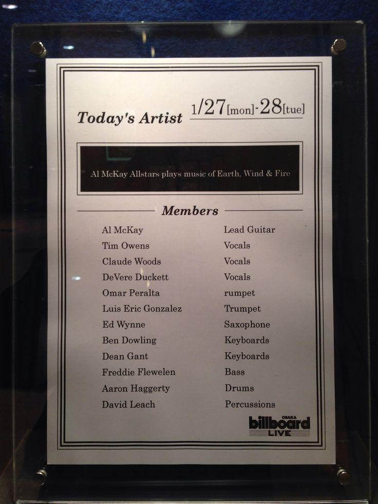 アル・マッケイ・オールスターズ plays music of アース・ウィンド&ファイアー     ギタリスト、アル・マッケイが強力なメンバーと共に再登場!1972年に正式加入し、73年の『ヘッド・トゥ・ザ・スカイ』でゴールド・ディスクを獲得、75年の『暗黒への挑戦』でアルバム・チャートBillboard HOT200で3週間首位及びトリプル・プラチナム獲得と、大ブレイクの立役者として活躍。切れ味抜群のギター・カッティングでバンド・サウンドの鍵を握る存在となり、大ヒット曲「セプテンバー」や「シング・ア・ソング」の作曲なども手掛けるなど、その全盛期を支えた。1981年にグループを脱退するも、1991年にL.A.オールスターズ(のちにアル・マッケイ・オールスターズに改名)としてシーンに復帰。本家の封印を解くかのような強烈グルーヴで世界に再び懐かしい時代を甦らせる。「宇宙のファンタジー」、「シャイニング・スター」、「ブギー・ワンダーランド」   ビルボード大阪     2014.01.28