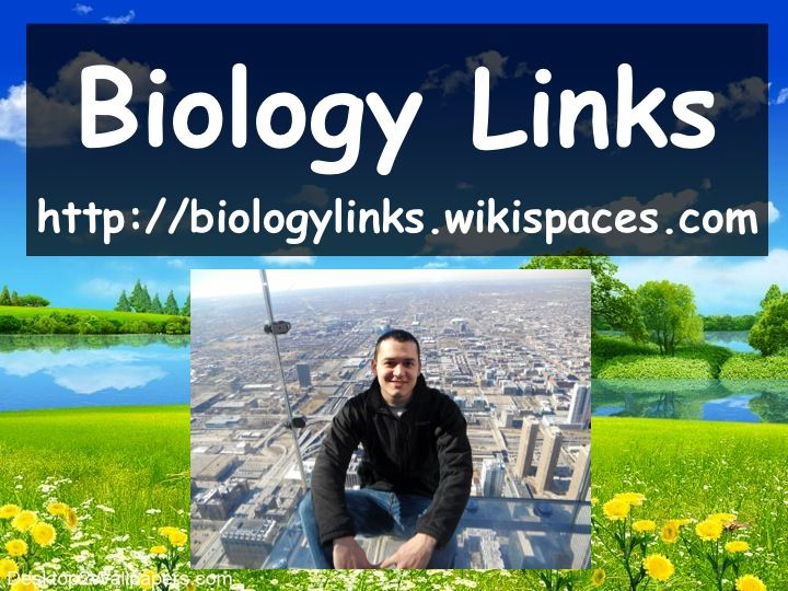 This is a biology website that I have been working on organizing for biology teachers and biology students. I hope that everyone will check out the site and share it with other teachers that could benefit from it. http://biologylinks.wikispaces.com